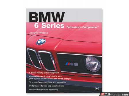 ES#2762813 - GBS6 - BMW 6 Series Enthusiasts Companion - Beautifully illustrated in extremely informative, a must read for any classic BMW enthusiast. - Bentley - BMW