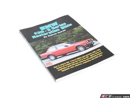 ES#3674621 - MBI1855206781 - BMW E30 3 Series Restoration Bible - A comprehensive but practical manual written by journalist Andrew Everett. - Andrew Everett - BMW