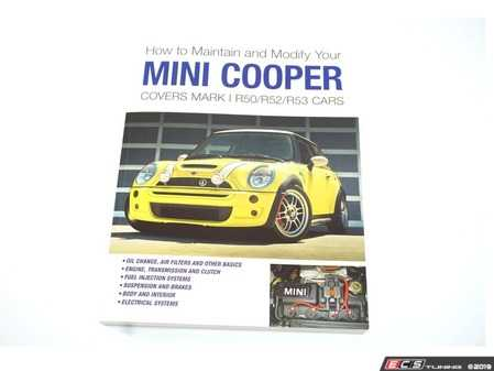 ES#3987607 - 978-1-7327255-08 - How To Maintain And Modify Your MINI Cooper  - Basic Maintenance, how to's, and modifications for the R50/R52/R53 Platform - Stance And Speed - MINI