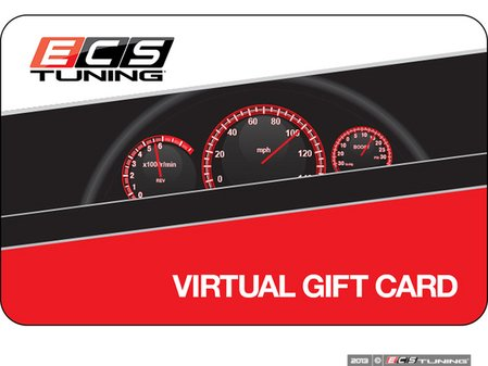 ES#2710386 - ECSEGC -  Virtual Gift Card - The perfect gift for every car enthusiast, available in denominations from $50 to $1000! Add to cart to choose the value of the gift card.