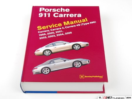 ES#2762821 - P905 - Porsche 996 Carrera/C4/C4S (1999-2005) Service Manual - A comprehensive must-have for any do-it-yourselfer! Includes 1,024 pages of maintenance, service, and repair information! - Bentley - Porsche