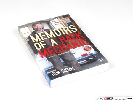 ES#2762879 - GBRS - Memoirs of a Hack Mechanic - The memoirs of Rob Siegel, a man who has spent his life fixing broken BMWs; an excellent read for all automotive enthusiasts. - Bentley - BMW
