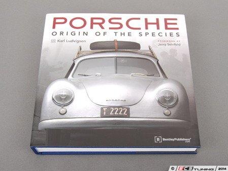 ES#2762828 - GPGC - Porsche - Origin of the Species - The highly-acclaimed, award-winning Porsche history book - Bentley - Porsche
