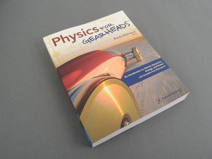 ES#2855241 - GEBP - Physics For Gearheads - An introduction into vehicle dynamics, energy, and power - Bentley - Audi BMW Volkswagen Mercedes Benz MINI Porsche
