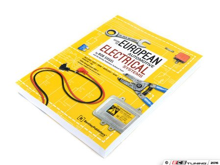 ES#3108089 - BHME - The Hack Mechanic Guide To European Automotive Electrical Systems - Take the mystery out of electrical gremlins and learn new skills! - Bentley - Audi BMW Volkswagen Mercedes Benz MINI Porsche