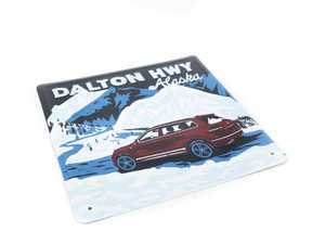 "ES#3233075 - DRG04112 - Dalton Highway Sign  - Travel has always been synonomous with Volkswagen. 12""x12"" - Genuine Volkswagen Audi - Volkswagen"
